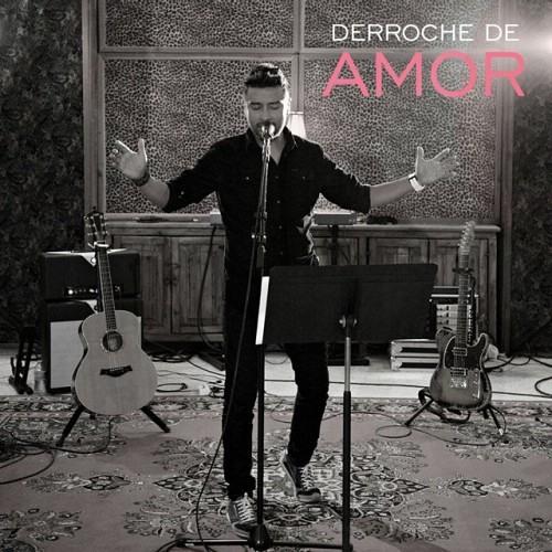 Alex Campos - Derroche de Amor