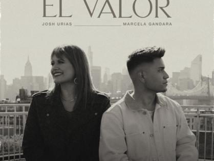 Josh Urias ft Marcela Gandara – El Valor