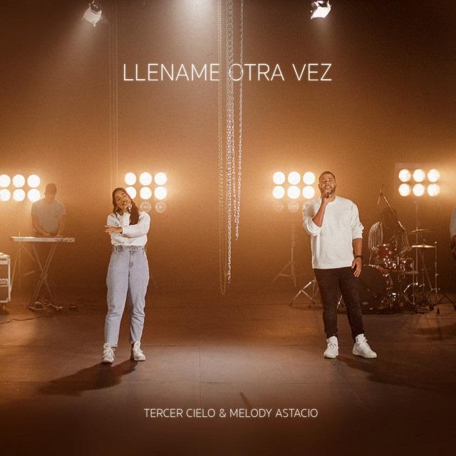 Tercer Cielo ft Melody Astacio - Llename Otra Vez